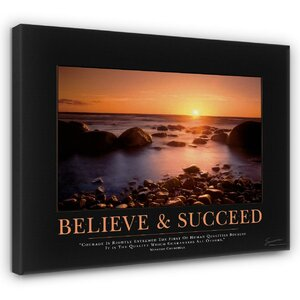 'Believe and Succeed Churchill' Motivational Photographic Print by East Urban Home