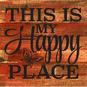 'This is My Happy Place' Textual Art on Cherry Wood by Artistic Reflections