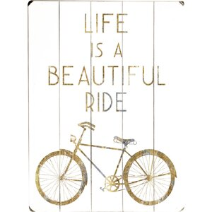 'Life Is A Beautiful Ride' Textual Plaque by Ivy Bronx