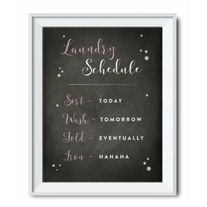 Laundry Room Schedule Graphic Art by Koyal Wholesale