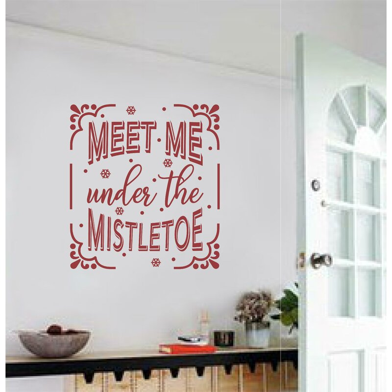 meet me under the mistletoe christmas wall decal - Christmas Wall Decal