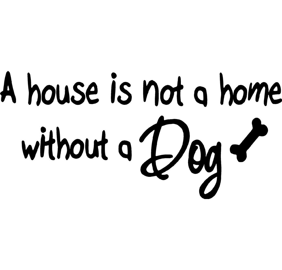 Wall//Door MDF Plaque Gift A HOUSE IS NOT A HOME WITHOUT A DOG