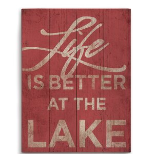 'Life is Better at the Lake' Textual Art by Loon Peak