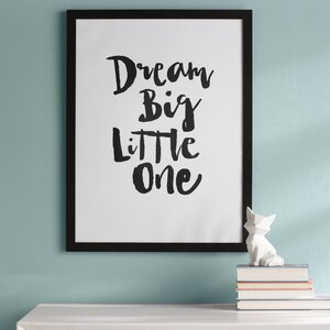 Kelsey Dream Big Little One Framed Art by Viv + Rae