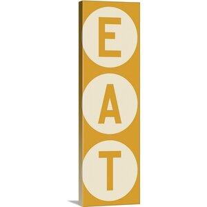 'Eat' by Ryan Fowler Textual Art on Wrapped Canvas by Great Big Canvas