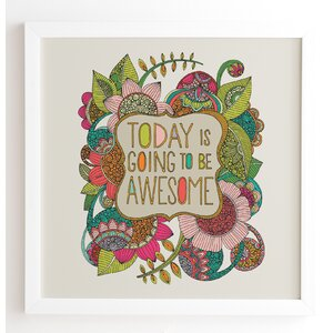 'Today Is Going To Be Awesome' Framed Graphic Art by Wrought Studio