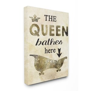 'The Queen Bathes Here Tub Stretched' Vintage Advertisement on Canvas by Stupell Industries