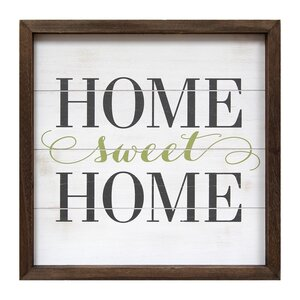 Home Sweet Home Framed Textual Art by Stratton Home Decor