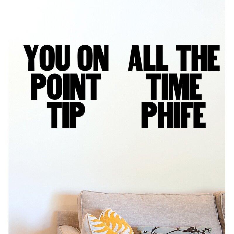 Blik Inc You On Point Tip Wall Decal Wayfair