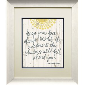 Sun Quote III by Grace Popp Framed Graphic Art by Star Creations