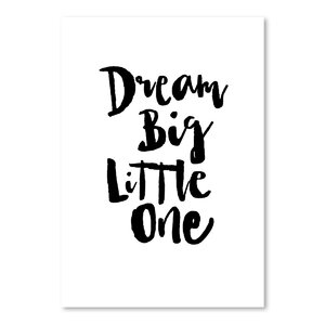 Dream Big Little One Textual Art by Wrought Studio