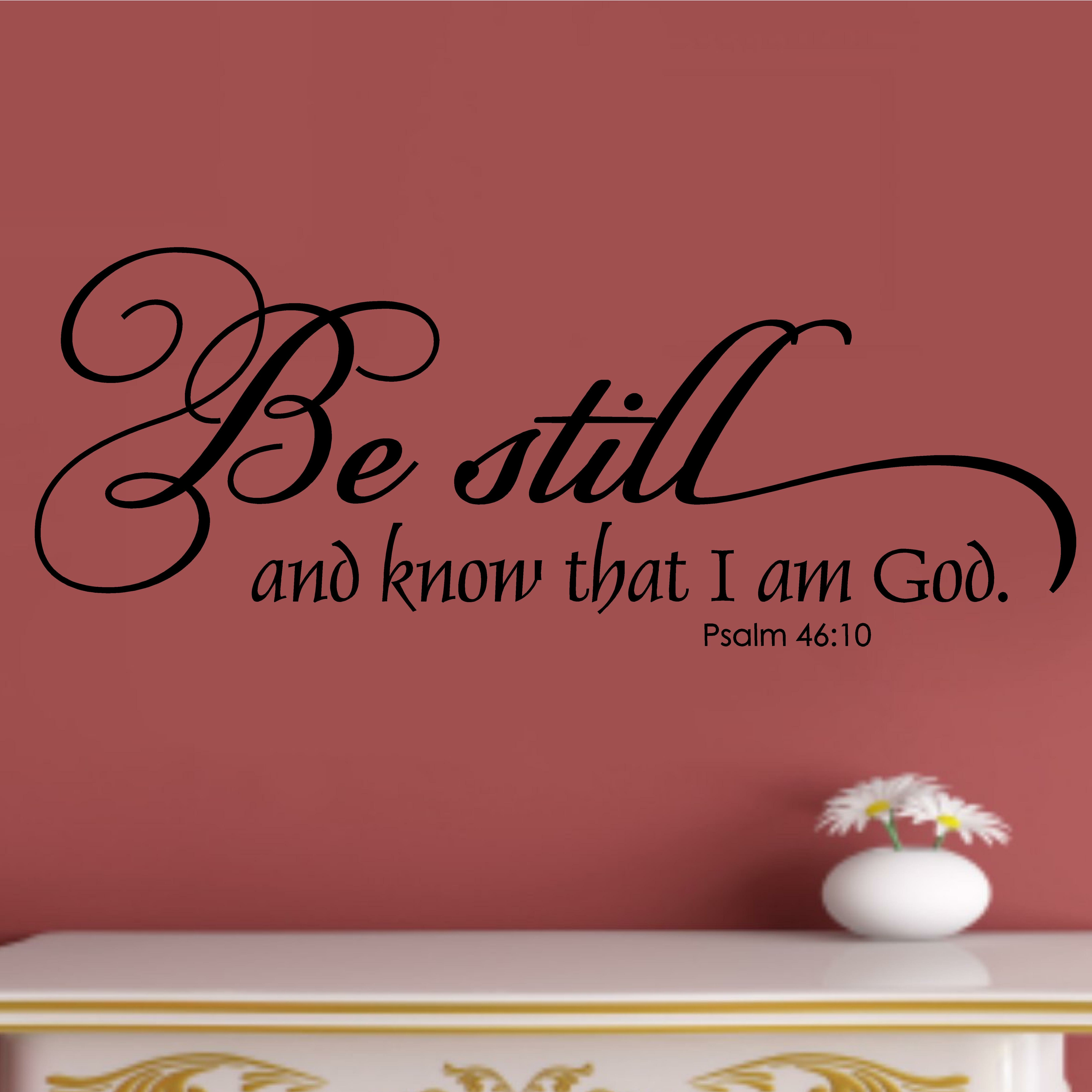 Be Still And Know That I Am God Wall Decor from secure.img1-ag.wfcdn.com