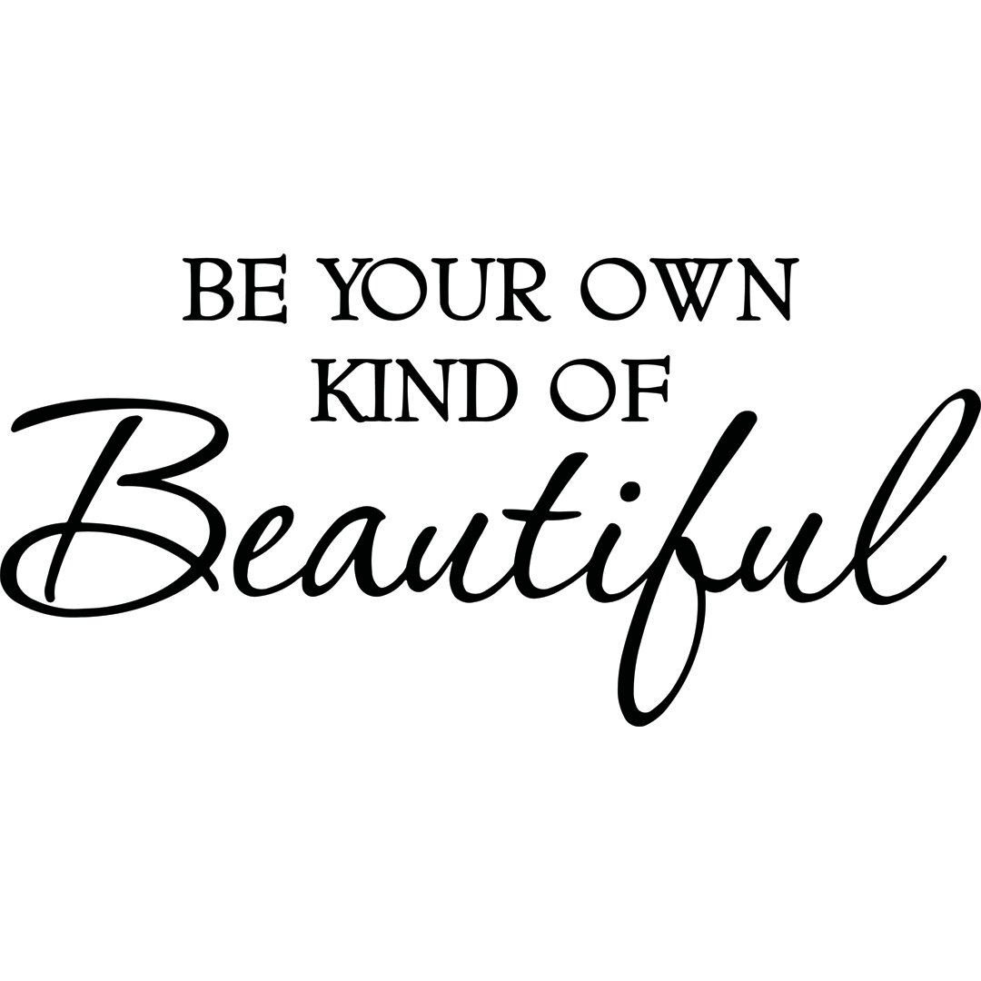 Winston Porter Be Your Own Kind Of Beautiful Wall Decal Reviews Wayfair