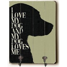 I Love My Dog Planked Wood Wall Mounted Coat Rack by Andover Mills
