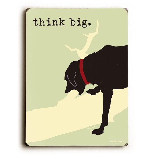 Think Big Graphic Art by Artehouse LLC