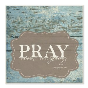 EtchLife Presents 'Pray About Everything' Textual Art by Stupell Industries