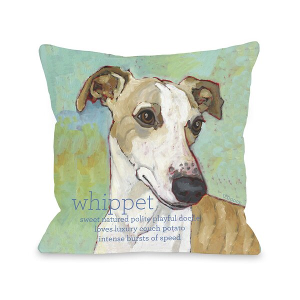 Doggy Décor Whippet Throw Pillow by One Bella Casa