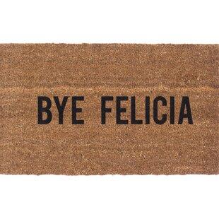 Bye Felicia Door mat