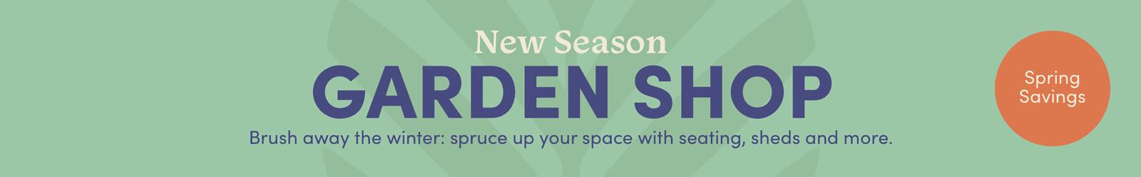New Season: Garden Shop