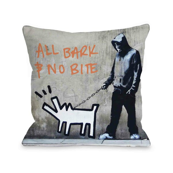 Choose Your Weapon All Bark No Bite Throw Pillow by One Bella Casa