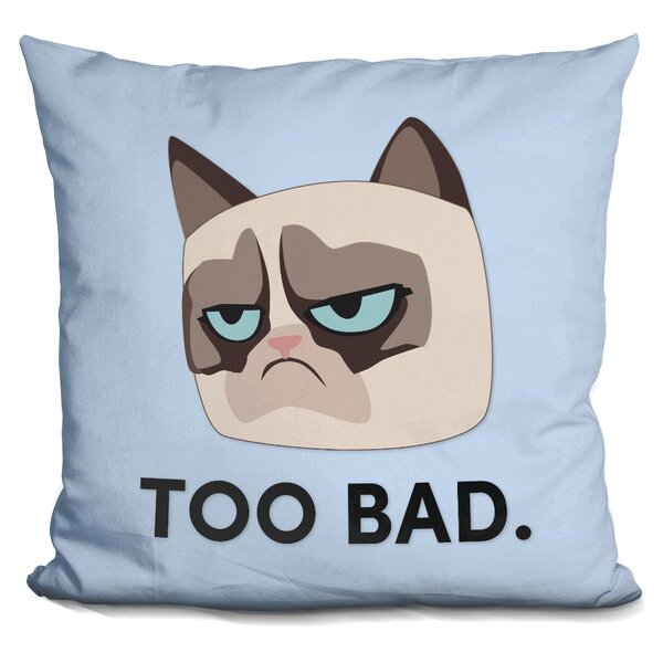 Too Bad Grumpy Cat Throw Pillow by LiLiPi