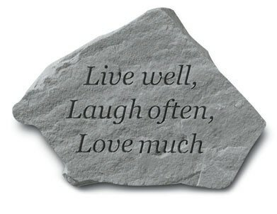 Live Well, Laugh Often, Love Much Stepping Stone by Kay Berry, Inc