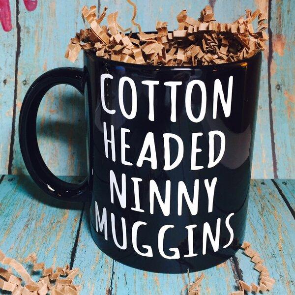 Cotton Headed Ninny Muggins Christmas Mug by With Love Louise