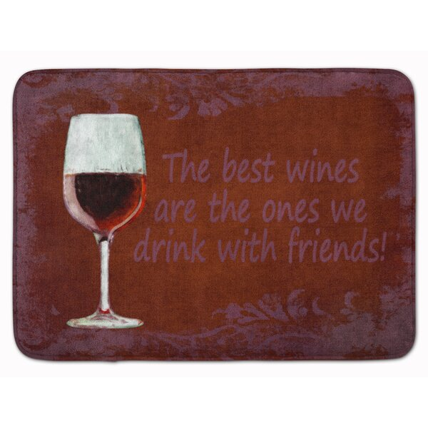 Reta The best Wines Are The Ones With Friends Memory Foam Bath Rug