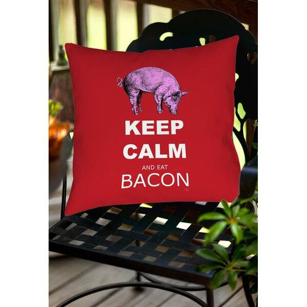 Keep Calm and Eat Bacon Indoor/Outdoor Throw Pillow by Manual Woodworkers & Weavers