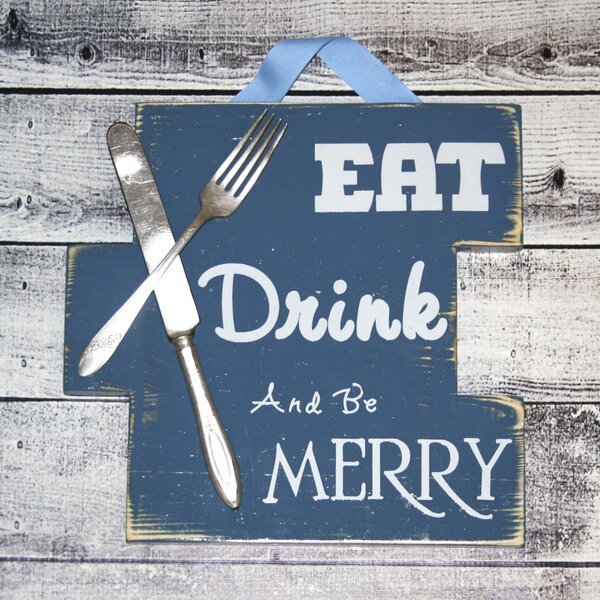 Silverbelles Eat Drink And Be Merry Sign Wall Décor Reviews Wayfair