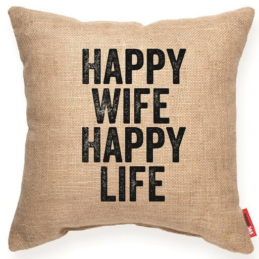Expressive Happy Wife Happy Life Decorative Burlap Throw Pillow by Posh365