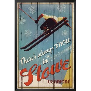 'There's Always Snow in Stowe Vermont Ski' Framed Vintage Advertisement by Buy Art For Less