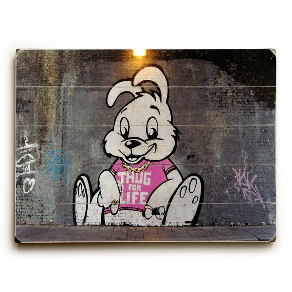 Thug for Life Photographic Print on Wood by Wrought Studio