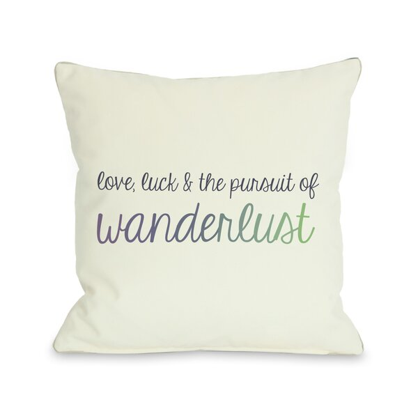 Love,Luck and Pursuit of Wanderlust Ombre Throw Pillow by One Bella Casa