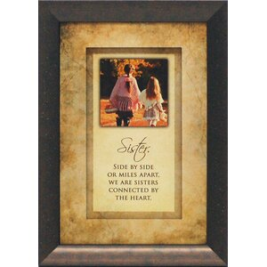 Sister. Side by Side or Miles Apart by Brett West Framed Graphic Art by Artistic Reflections