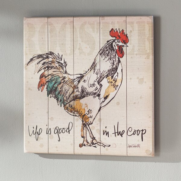 Life Is Good in the Coop Graphic Art Plaque by August Grove