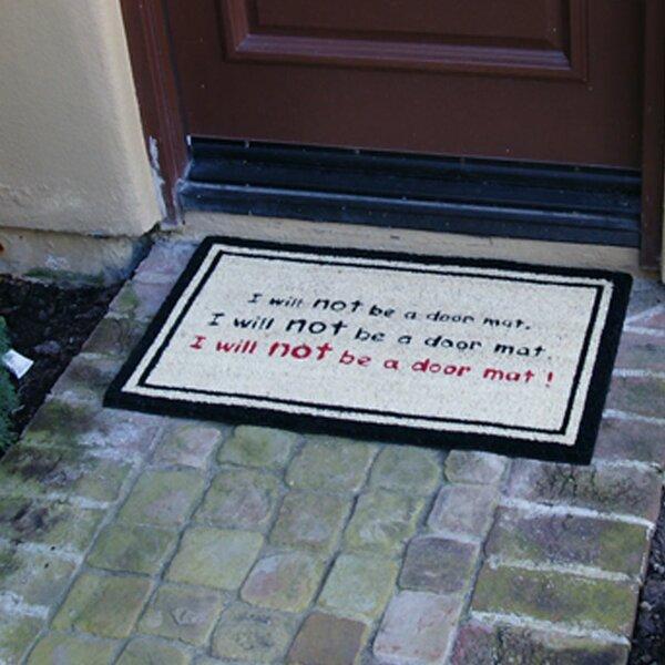 I Will Not Be a Door Mat! Funny Doormat by Rubber-Cal, Inc.