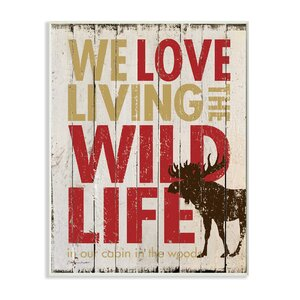 Love Living the Wild Life' Textual Art by Stupell Industries