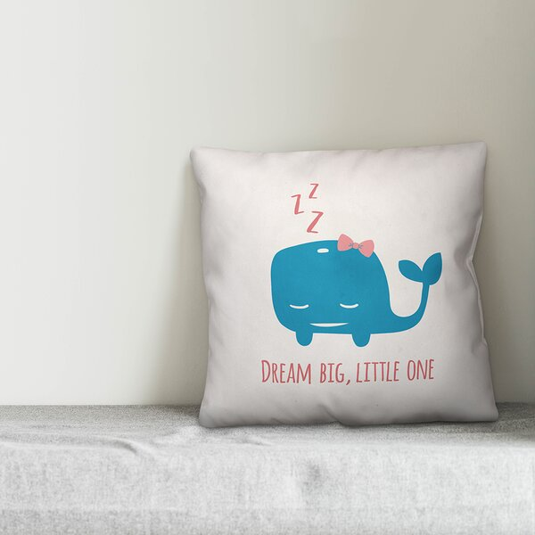 Jered Dream Big Little One Throw Pillow by Zoomie Kids