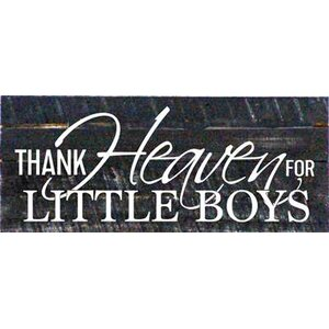 'Thank Heaven for Little Boys' Textual Art on Dark Wood by Artistic Reflections