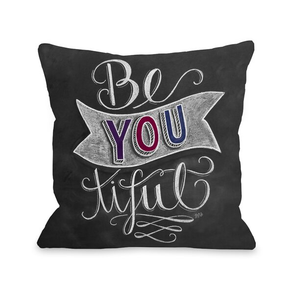 Be You-tiful Throw Pillow by One Bella Casa