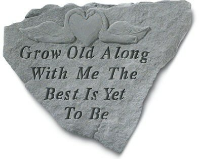 Grow Old Along with Me Stepping Stone by Kay Berry, Inc
