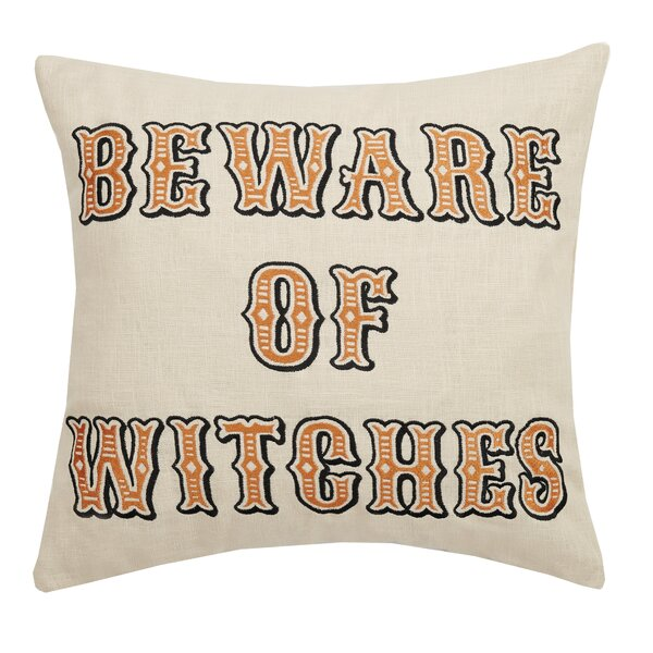Mclawhorn Beware of Witches Embroidered Throw Pillow by The Holiday Aisle