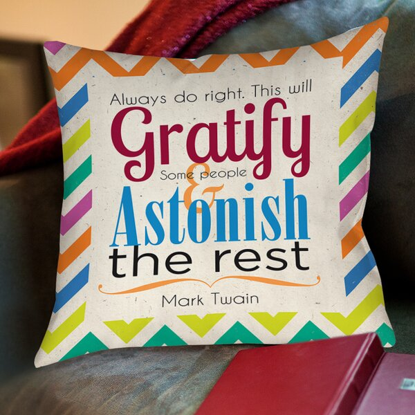 Always Do Right This Will Gratify Printed Throw Pillow by Manual Woodworkers & Weavers