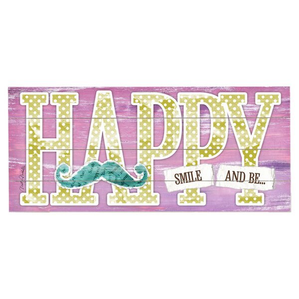 Be Happy Graphic Art Print Multi-Piece Image on Wood by Artehouse LLC