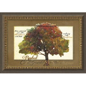 Traditional Classics 'Rooted and Grounded' Framed Graphic Art by Carpentree