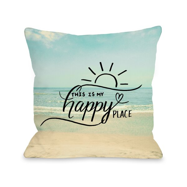 My Happy Place Beach Throw Pillow by One Bella Casa