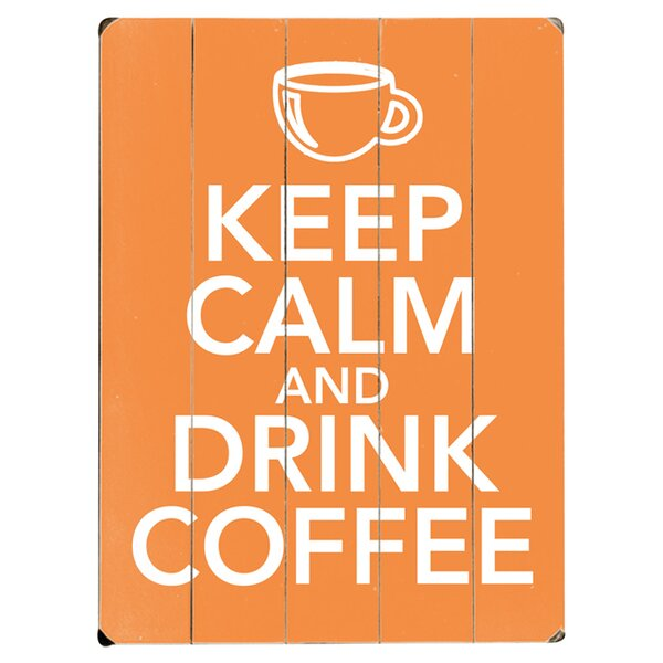 Drink Coffee Textual Art Multi-Piece Image on Wood by Artehouse LLC