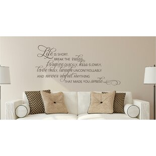 Awesome Life Is Short Break The Rules Forgive Love Vinyl Wall Decal