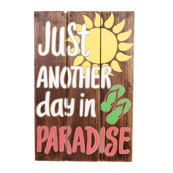 Another Day in Paradise Carved Sign Wall Decor by Bay Isle Home